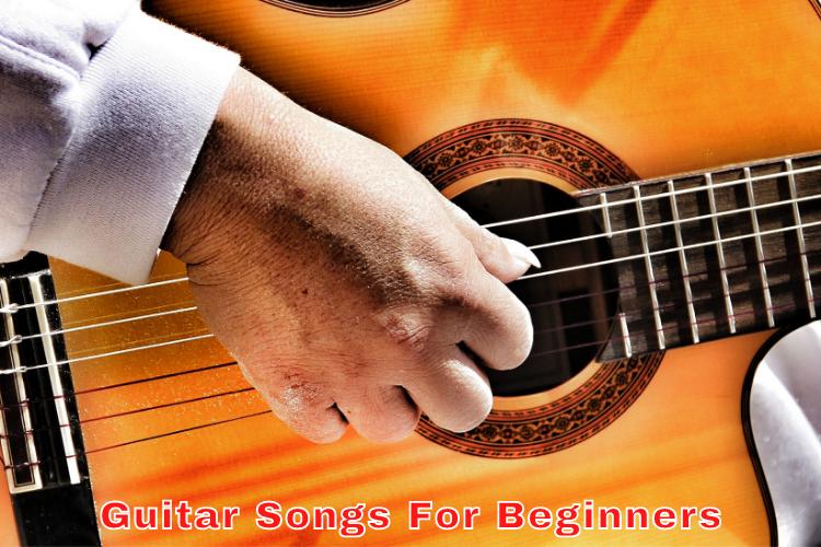 Guitar Songs For Beginners